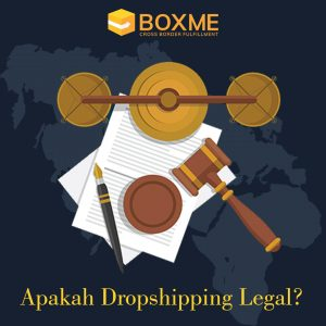 Apakah Dropshipping Legal?