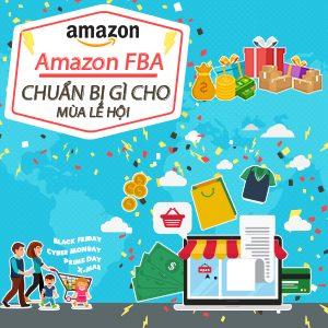 Thực chiến mùa lễ hội trên Amazon với 5 mẹo dành cho người bán FBA