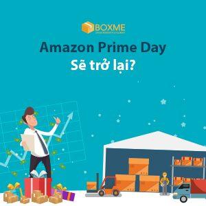 Tháng 7/2018: Chào đón sự trở lại của Amazon Prime Day?