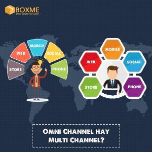 Bán hàng đa kênh: Sự khác nhau giữa Omni Channel và Multi Channel