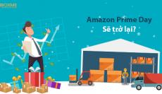 [INFOGRAPHIC] Cơ hội tăng doanh thu gấp 2 lần từ Amazon Prime Day 2018
