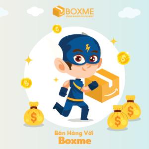 Bán hàng với Boxme - Giải pháp hậu cần kho vận xuyên quốc gia