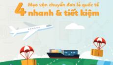4 mẹo vận chuyển đơn lẻ quốc tế nhanh và tiết kiệm gấp 2 lần