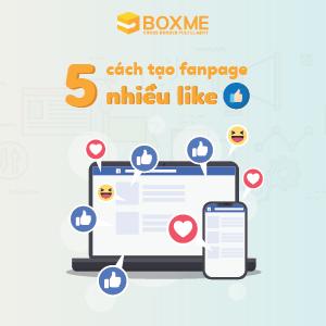 8 cách tạo fanpage nhiều like hiệu quả nhất đã được kiểm chứng