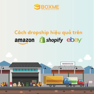 Vận chuyển đơn lẻ quốc tế – Giải pháp hoàn hảo khi dropship qua Amazon, Shopify và eBay