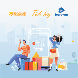 Hướng dẫn tích hợp Haravan vào hệ thống Boxme Global