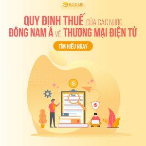 Quy định thuế của các nước Đông Nam Á về Thương mại Điện tử