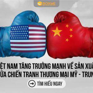 Việt Nam tăng trưởng mạnh về sản xuất giữa chiến tranh thương mại Mỹ – Trung