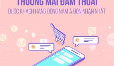 Thương mại đàm thoại được người dùng Đông Nam Á đón nhận nhất