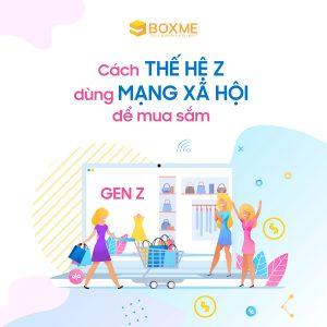 Cách thế hệ Z mua sắm qua mạng xã hội