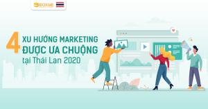 4-xu-huong-marketing-duoc-ua-chuong-tai-thai-lan-2020