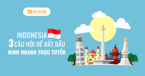 bat-dau-kinh-doanh-truc-tuyen-tai-thi-truong-indonesia