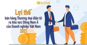 doanh-nghiep-viet-nam-ban-hang-thuong-mai-dien-tu-ra-dong-nam-a