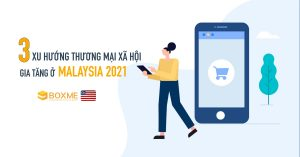 thuong-mai-xa-hoi-malaysia