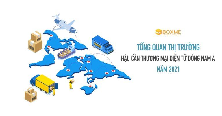 thi-truong-hau-can-thuong-mai-dien-tu-dong-nam-a