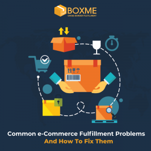 Common e-Commerce Fulfillment Problems and How to Fix Them