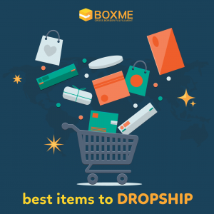 13 Best Items to Dropship in 2019