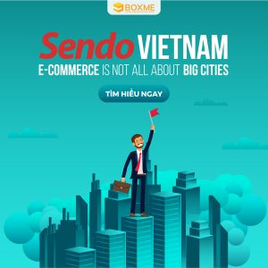 Sendo Vietnam: E-commerce is not all about big cities