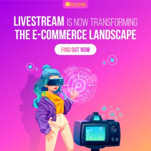 Livestream is now transforming E-commerce