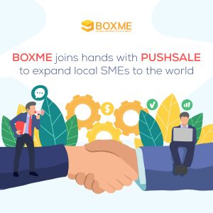 Boxme joins hands with PushSale to expand local SMEs to the world