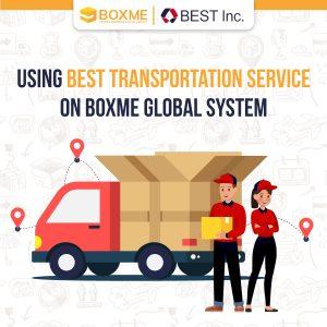 Using BEST transportation service on Boxme Global system